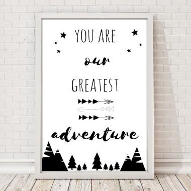 Plakat dla dzieci czarnobiały you are our greatest adventure obrazek