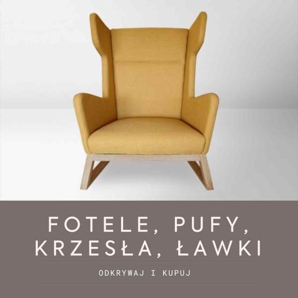 Fotele, sofy, ławki, ławeczki, pufy i krzesła