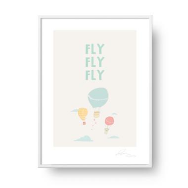 """Plakat """"Fly, fly, fly"""""""