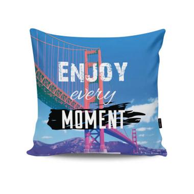 Poduszka - Enjoy Every Moment