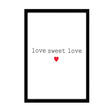 """Plakat z serii """"Love"""" doskonały prezent dla bliskiej osoby, na walentynki lub po prostu bez okazji."""