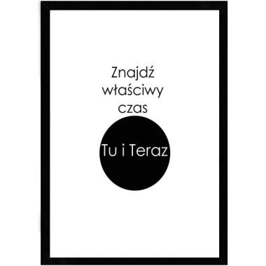 Czarno-biały,oryginalny inspirujący plakat z inspirującym napisem/hasłem. Idealny do kuchni, salonu, jadalni, przedpokoju czy biura.