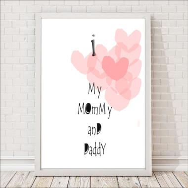 Plakat dla dzieci I love my mommy and daddy