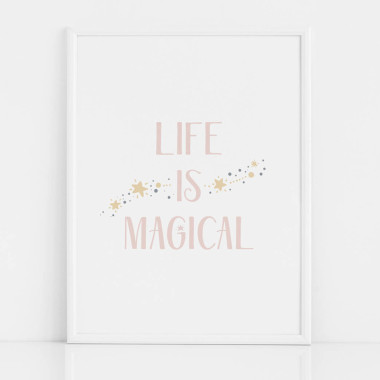 Plakat do pokoju dziewczynki z różowym napisem LIFE IS MAGICAL