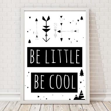 be little, be cool plakat dla dzieci, boho, strzały, czarno-biały, skandynawski