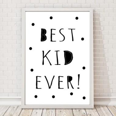 Czarno-biały plakat do pokoju dziecka Best Kid Ever